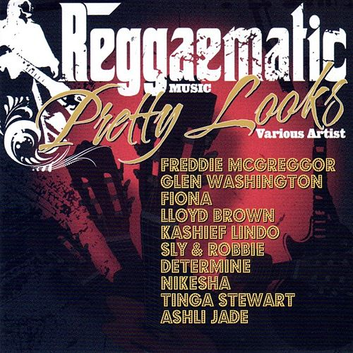 Reggaematic Pretty Looks by Various Artists