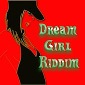 Dreamgirl Riddim by Various Artists