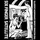 The Machine Cuisine Companion Cassette by Six Finger Satellite