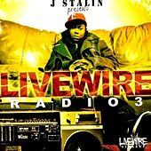 Livewire Radio 3 by J-Stalin