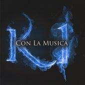Con La Musica - Single by K1