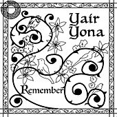Remember by Yair Yona