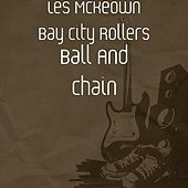 Ball And Chain by Les McKeown Bay City Rollers