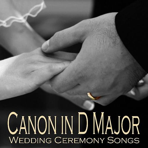 Canon In D Major - Wedding Ceremony Songs by Wedding Songs Music
