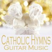 Catholic Hymns - Guitar Music by Catholic Songs Music