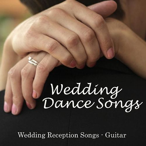 Wedding Dance Songs - Wedding Reception Songs Guitar by Wedding Songs Music