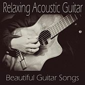 Relaxing Acoustic Guitar Music - Beautiful Guitar Songs by Guitar Music Songs