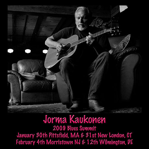 2009 Blues Summit by Jorma Kaukonen