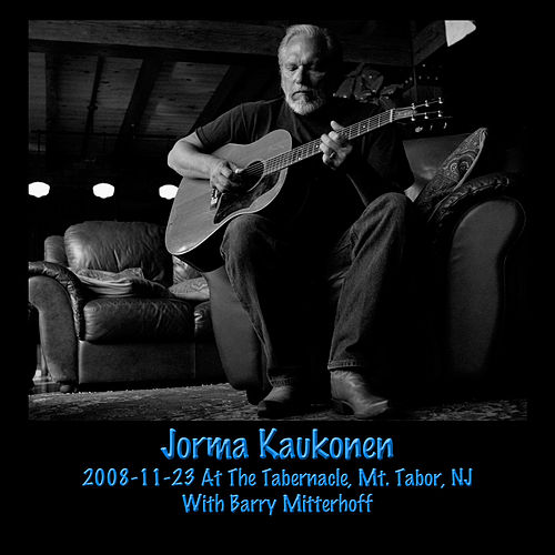2008-11-23 At The Tabernacle, Mt. Tabor, NJ by Jorma Kaukonen