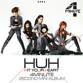 Hit Your Heart by 4 Minute