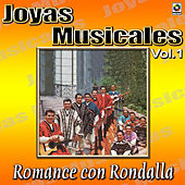 Joyas Musicales, Vol. 1 - Romance Con Rondalla by Various Artists