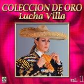 Lucha Villa Coleccion De Oro, Vol. 1 by Los Tres Reyes