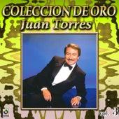 Juan Torres Coleccion De Oro, Vol. 3 by Juan Torres Y Su Organo Melodico