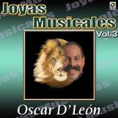 Oscar D'leon Joyas Musicales, Vol. 3 by Oscar D'Leon