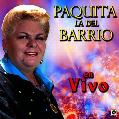 Paquita La Del Barrio En Vivo by Paquita La Del Barrio