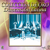 Dimension Latina Coleccion De Oro, Vol. 2 by Dimension Latina