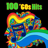 100 '60s Hits (Re-Recorded / Remastered Versions) by Various Artists