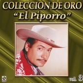 El Piporro Coleccion De Oro, Vol. 3 - El Taconazo by El Piporro