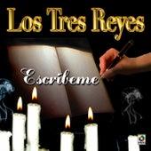 Escribeme by Los Tres Reyes