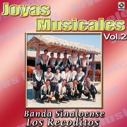Banda Sinaloense Los Recoditos Joyas Musicales, Vol. 2 by Banda Los Recoditos