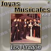 Joyas Musicales, Vol. 1 - Los Aragon by Los Aragon