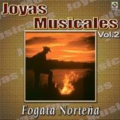 Joyas Musicales - Fojata Norteña, Vol. 2 by Various Artists