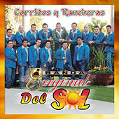 Corridos y Rancheras by Banda La Original Del Sol