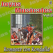 Joyas Musicales, Vol. 3 - Romance Con Rondalla by Various Artists