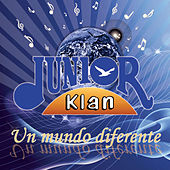 Un Mundo Diferente by Junior Klan