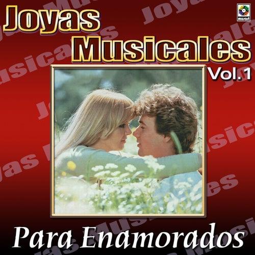 Joyas Musicales, Vol. 1 - Para Enamorados by Various Artists