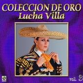 Lucha Villa Coleccion De Oro, Vol. 3 by Los Tres Reyes