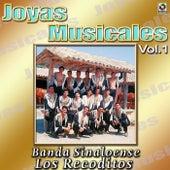 Banda Sinaloense Los Recoditos Joyas Musicales, Vol. 1 by Banda Los Recoditos