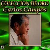 Carlos Campos Coleccion De Oro, Vol. 2 - La Verbena De La Paloma by Carlos Campos