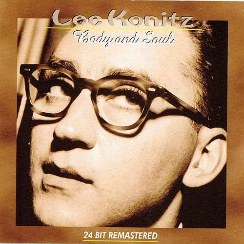 Body And Soul by Lee Konitz