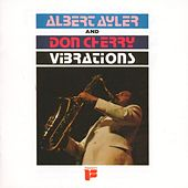 Vibrations by Albert Ayler
