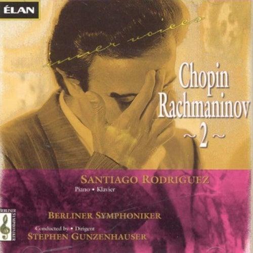 Rachmaninov: Piano Concerto No 2; Chopin: Piano Concerto No 2 by Santiago Rodriguez