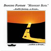 Midnight Blvd. by Dancing Fantasy