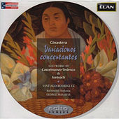 Ginastera: Variaciones Concertantes; Catelnuovo-Tedesco: Piano Concerto No 1; Surinach: Concertino for Piano by Santiago Rodriguez