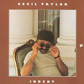 Indent by Cecil Taylor