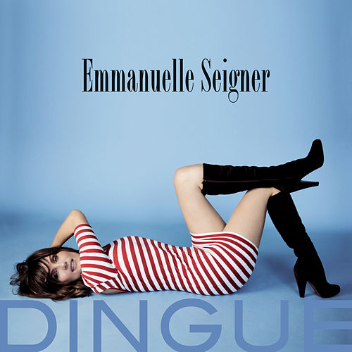 Dingue by Emmanuelle Seigner