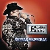 Estilo Especial by El Compa Chuy