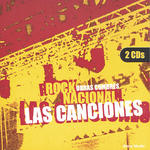Obras Cumbres Rock Nacional 'Las Canciones' by Various Artists