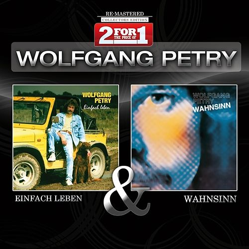 Collectors Edition - Einfach Leben / Wahnsinn by Wolfgang Petry