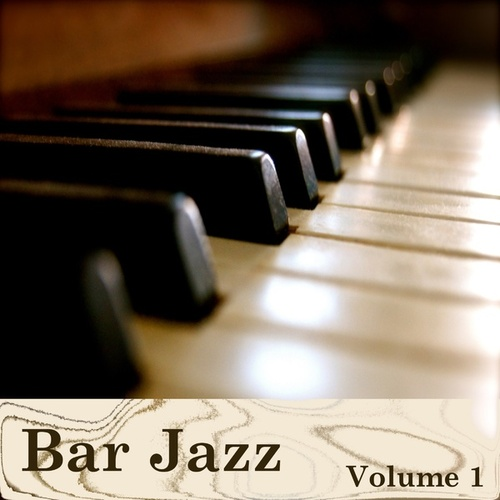 Bar Jazz Volume 1 by Various Artists