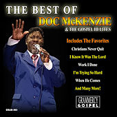 The Best Of Doc McKenzie & The Gospel Hi-Lites by Doc McKenzie