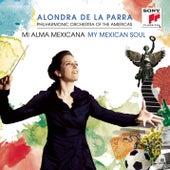 Mi Alma Mexicana (My Mexican Soul) by Alondra de la Parra
