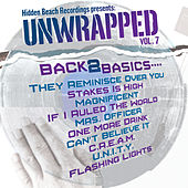 Hidden Beach Recordings Presents: Unwrapped Volume 7 by Unwrapped