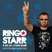 Live At The Greek Theatre 2008 by Ringo Starr