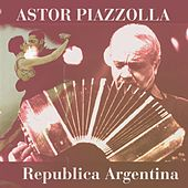 Republica Argentina by Astor Piazzolla