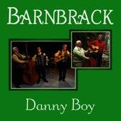 Barnbrack - Danny Boy by Barnbrack